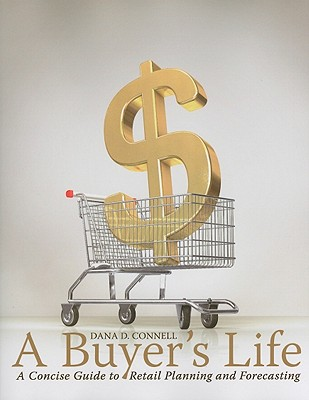 A Buyer's Life By Connell, Dana D.